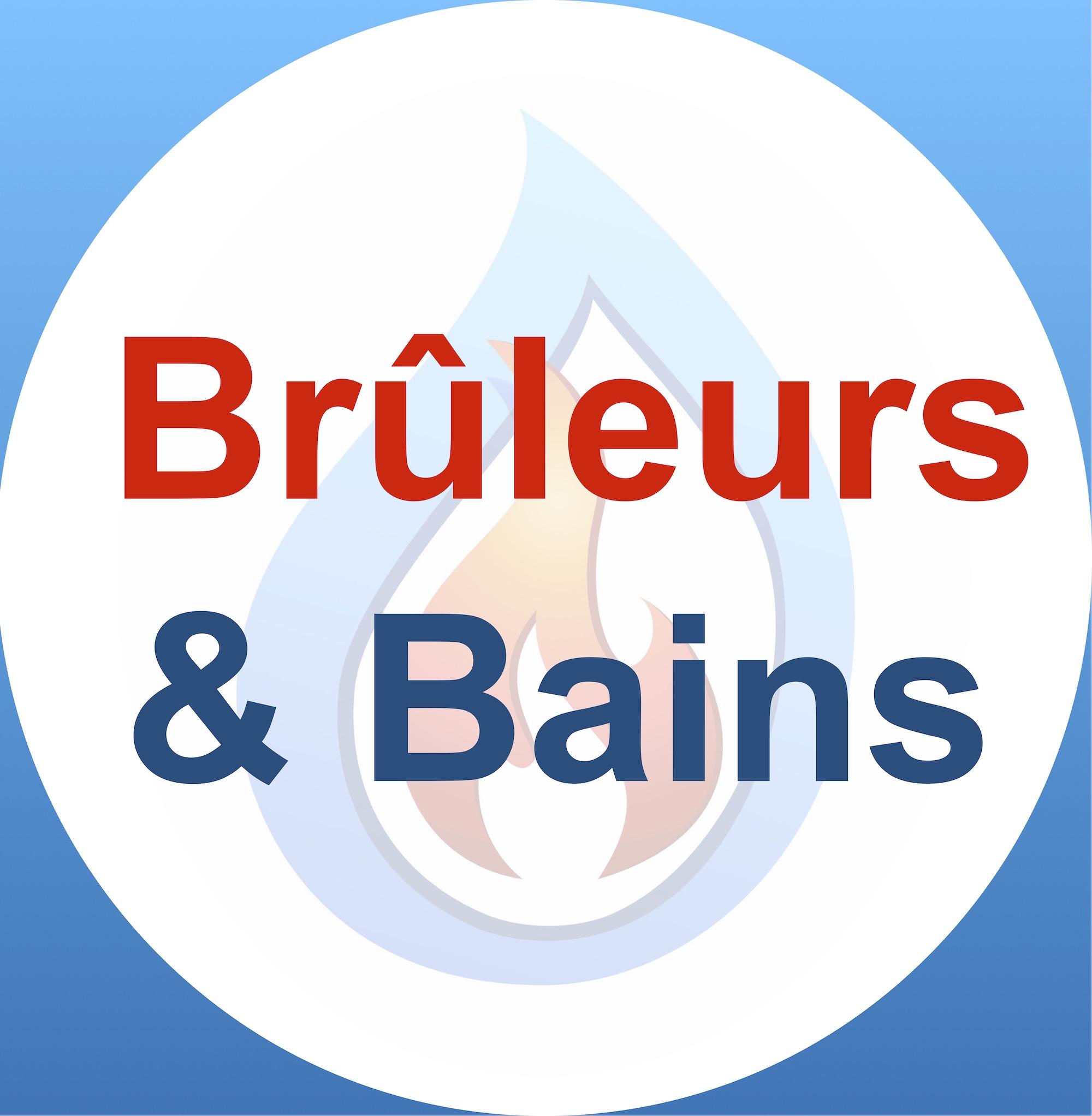 Brûleurs & Bains